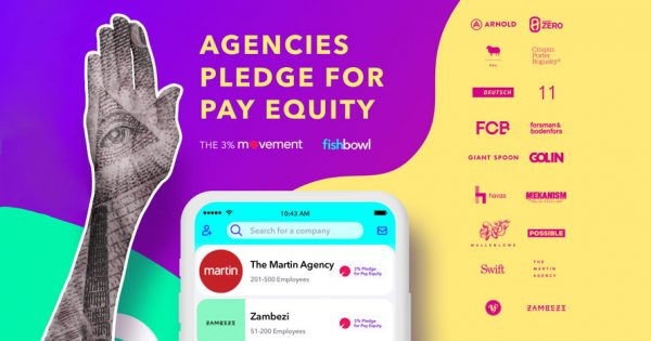 Fishbowl App Is Highlighting Agencies That Have Taken a Pledge for Pay Equity – Adweek