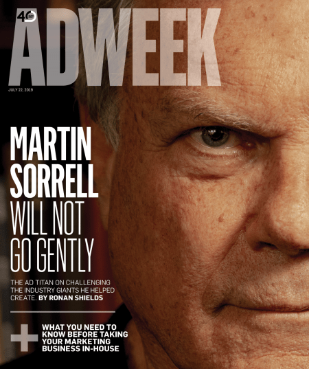 Martin Sorrell on Challenging the Ad Industry Giants He Helped Create – Adweek